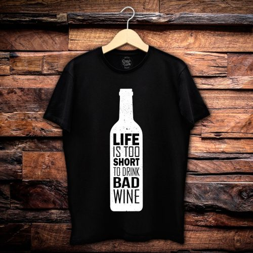 Camiseta Masculina Life Is Too Short
