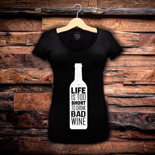 Camiseta Feminina Life Is Too Short